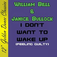 I Don't Want to Wake Up — Williams Bell & Janice Bullock