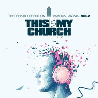 This Is My Church, Vol. 2 — сборник