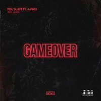 Gameover — PouyaJeff, A_PACK