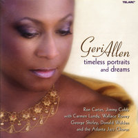 Timeless Portraits And Dreams — Ron Carter, Geri Allen, Jimmy Cobb, Wallace Roney, George Shirley, Carmen Lundy