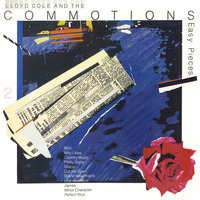 Easy Pieces — Lloyd Cole And The Commotions