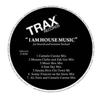 I Am House House Music — Joe Smooth, Screamin' Rachael