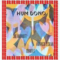 Hum Dono — Joe Harriott, Amancio D'Silva Quartet