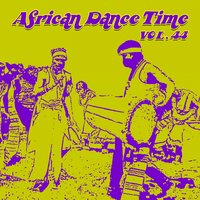 African Dance Time, Vol.44 — сборник