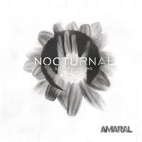 Nocturnal Solar Sessions — Amaral