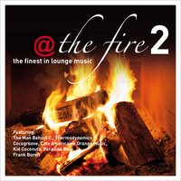 @ the Fire, Vol. 2 - The Finest in Lounge Music — сборник