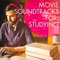 Movie Soundtracks for Studying — саундтрек, Best Movie Soundtracks