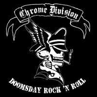 Doomsday Rock'n'Roll — Chrome Division