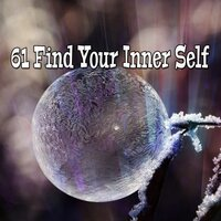 61 Find Your Inner Self — Yoga Music