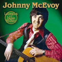 Legends of Irish Music — Johnny McEvoy