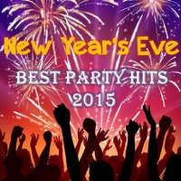 New Year's Eve - Best Party Hits 2015 — сборник