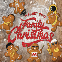 A Funky Butt Family Christmas — Funky Butt Brass Band