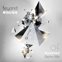 Beyond Waves of Boosted Electro Mix — сборник