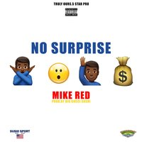 No Surprise — Mike Red