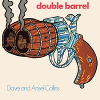 Double Barrel — Dave & Ansel Collins, Dave Collins