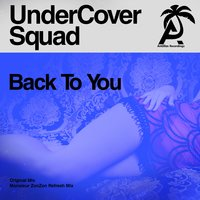 Back to You — Pat The Cat, Monsieur ZonZon, UnderCover Squad, Clandestyne