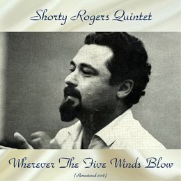 Wherever the Five Winds Blow — Lou Levy, Jimmy Giuffre, Shorty Rogers Quintet