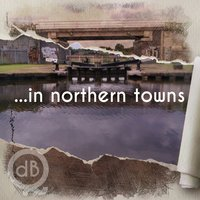 In Northern Towns — Quadband