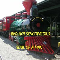 Soul of a Man — Red Hot Syncopators
