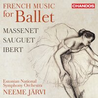 French Music for Ballet — Estonian National Symphony Orchestra, Neeme Järvi, Жюль Массне