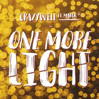 One More Light — Marck, Crazywell
