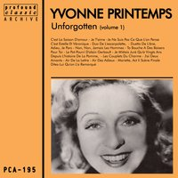 Unforgotten Volume 1 — Reynaldo Hahn, Yvonne Printemps, Henri Meilhac, Ludovic Halévy, Sacha Guitry, André Messager, Жак Оффенбах, Оскар Штраус