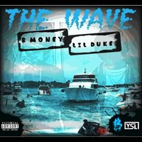 The Wave — Lil Duke, Bmoney