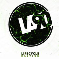 Babylon — Lifecycle, Lifecycle (NL)