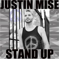 Stand Up — Justin Mise