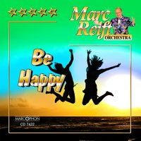 Be Happy — Marc Reift Orchestra