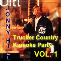 Trucker Country Karaoke Party with Jonny Hill Vol. 1 — JONNY HILL und seine Studioband