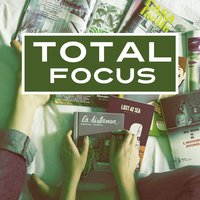 Total Focus – Music for Study, Effective Exam, Easier Concentration — Studying Music