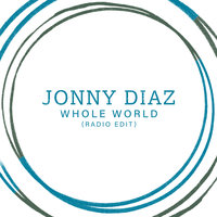 Whole World — Jonny Diaz