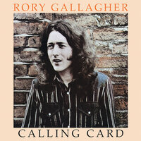 Calling Card — Rory Gallagher