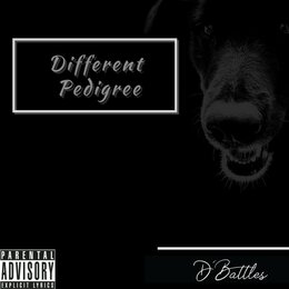 Different Pedigree — D'Battles