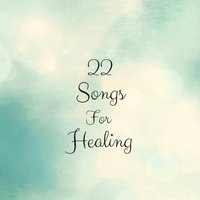22 Songs for Healing — Yoga Sounds