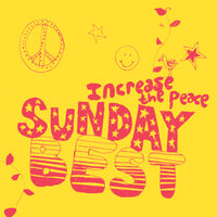 Sunday Best : Increase The Peace Vol 1 — сборник