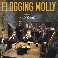 Float — Flogging Molly
