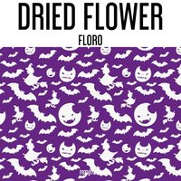 Floro — Dried Flower