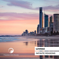 Infinite Reasons — Luvmac