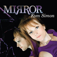 Mirror — Kym Simon