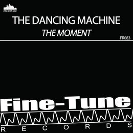 The Moment — The Dancing Machine