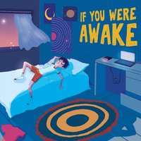 If You Were Awake — Crystal Clear