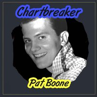 Chartbreaker — Pat Boone & Shirley Jones