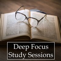 Deep Focus Study Sessions - 20 Rain and Ocean Melodies for Relaxation, Stress & Anxiety Relief, and Study Success — Study Class Collective, Deep Focus Academy, Rain Sounds & White Noise, Rain Sounds & White Noise, Study Class Collective, Deep Focus Academy