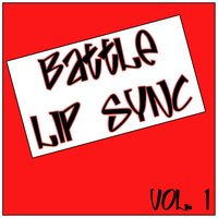 Battle of Lip Sync Vol. 1 — сборник