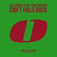 Can't Hold Back — Bellatrax, Tina Cousins