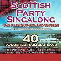 Scottish Party Singalong — The Alex Sutherland Singers