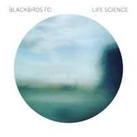 Life Science — Blackbirds FC