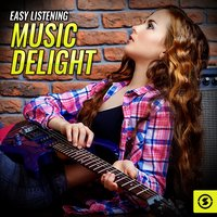 Easy Listening Music Delight — сборник
